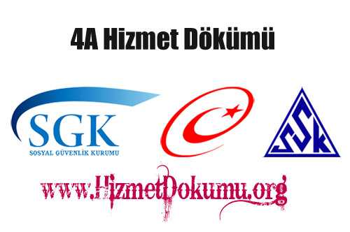 4A Hizmet Dökümü