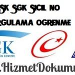 SSK SGK Sicil No Sorgulama Öğrenme